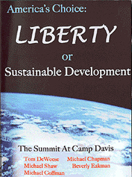 America's Choice: Liberty or Sustainable Development